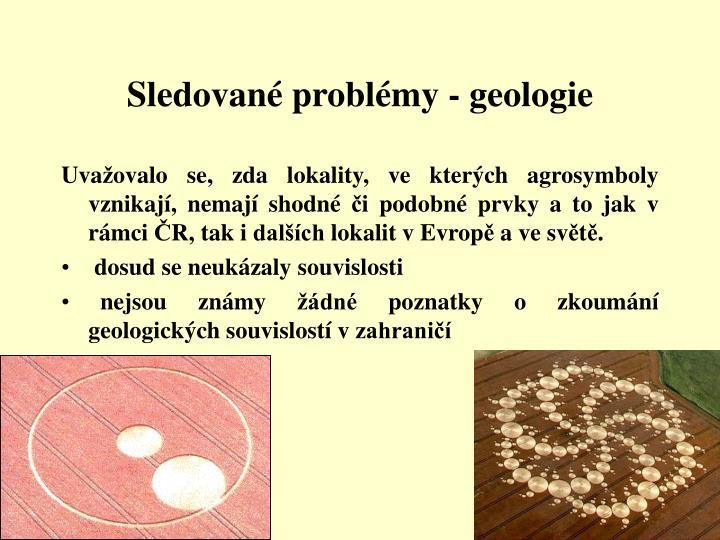 Sledované problémy - geologie