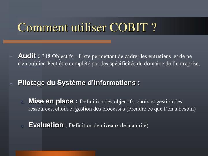 Comment utiliser COBIT ?
