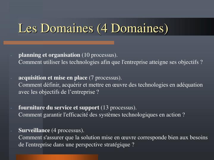 Les Domaines (4 Domaines)