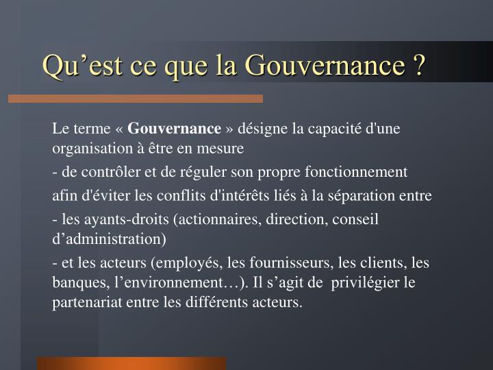 Qu'est ce que la Gouvernance ?
