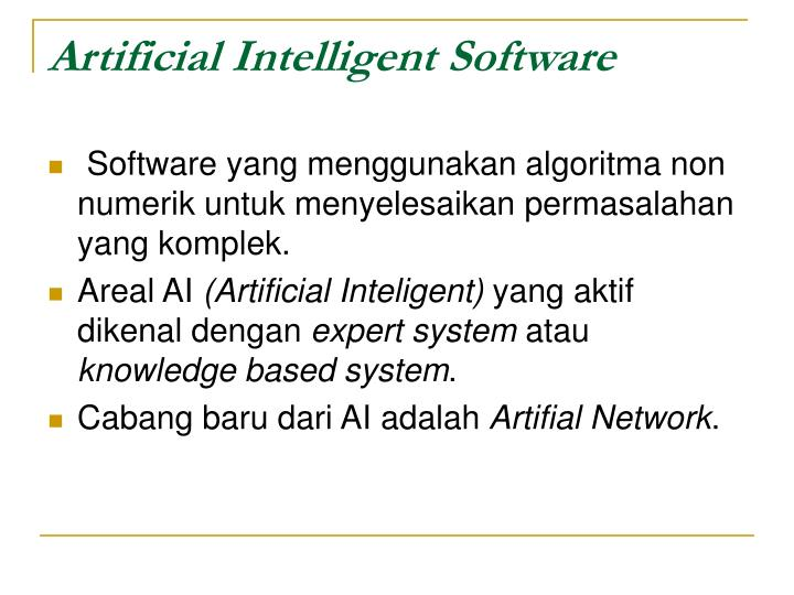Artificial Intelligent Software