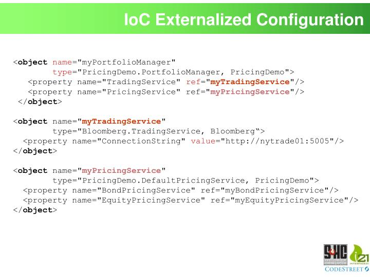 IoC Externalized Configuration