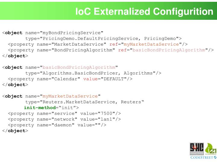 IoC Externalized Configurition