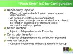 push style ioc for configuration