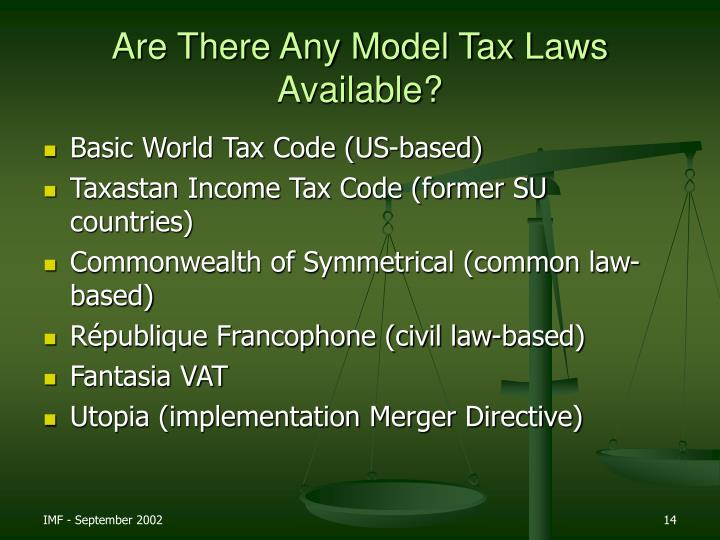 Are There Any Model Tax Laws Available?