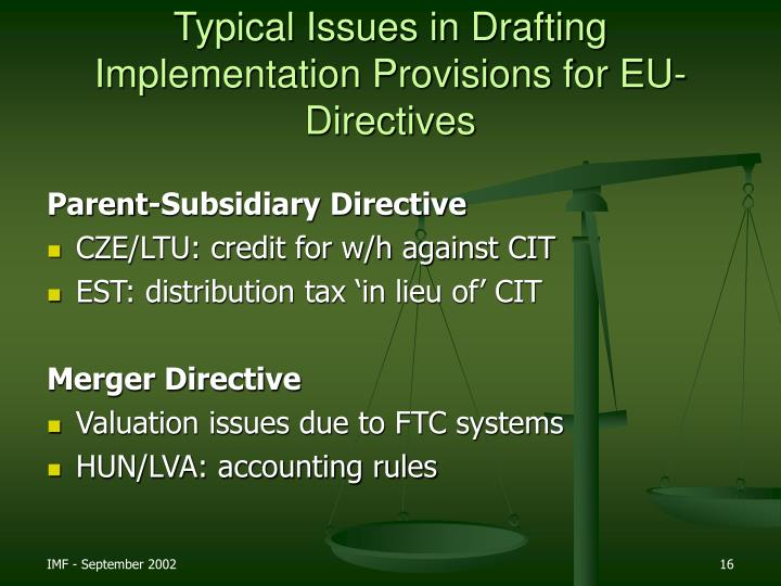 Typical Issues in Drafting Implementation Provisions for EU-Directives