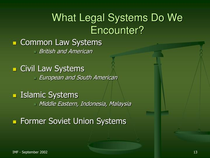 What Legal Systems Do We Encounter?