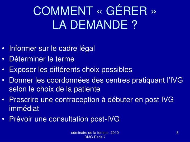 COMMENT «GÉRER»