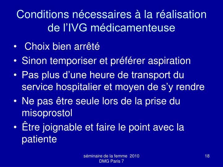 Conditions nécessaires à la réalisation de l'IVG médicamenteuse