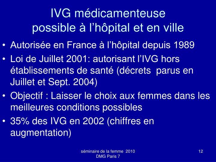 IVG médicamenteuse