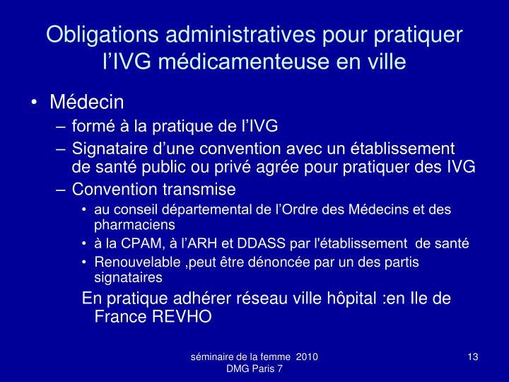 Obligations administratives pour pratiquer l'IVG médicamenteuse en ville