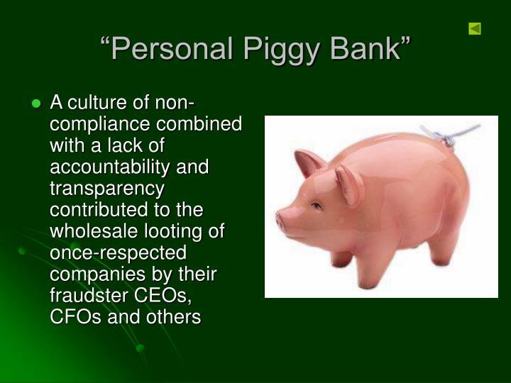 """Personal Piggy Bank"""