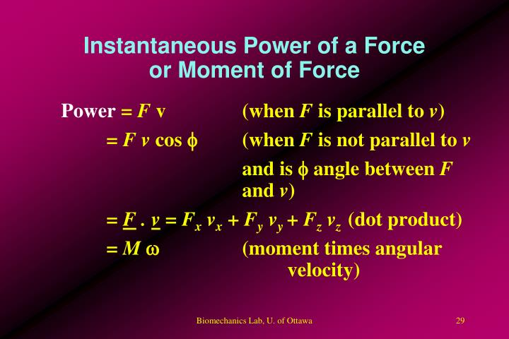 Instantaneous Power of a Force or Moment of Force
