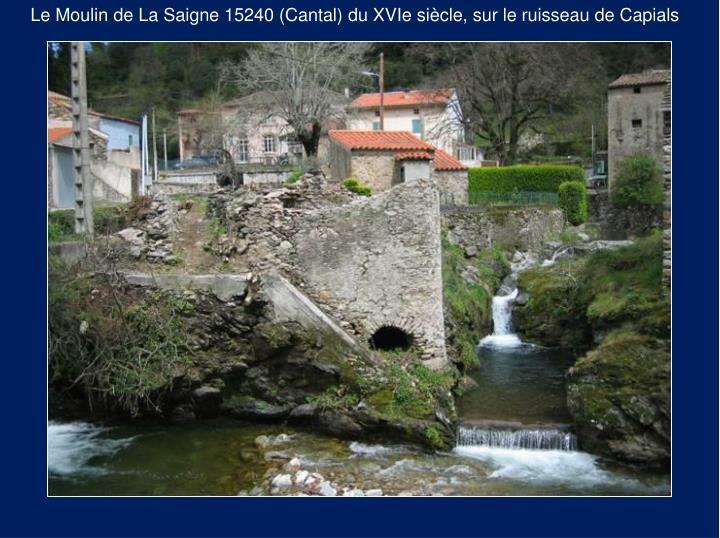 Le Moulin de La Saigne