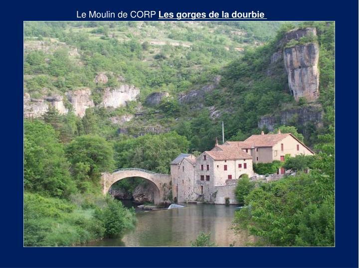 Le Moulin de CORP