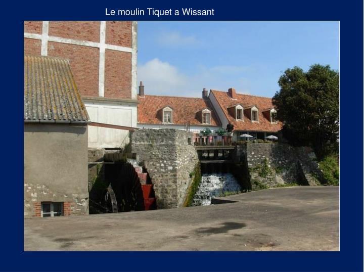 Le moulin Tiquet a Wissant