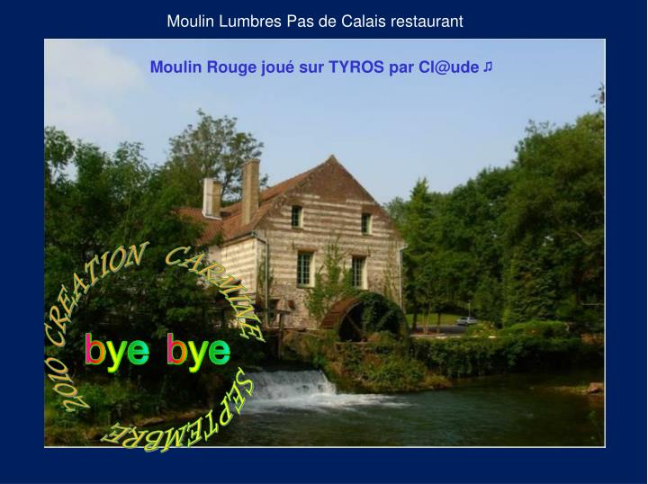 Moulin Lumbres Pas de Calais restaurant