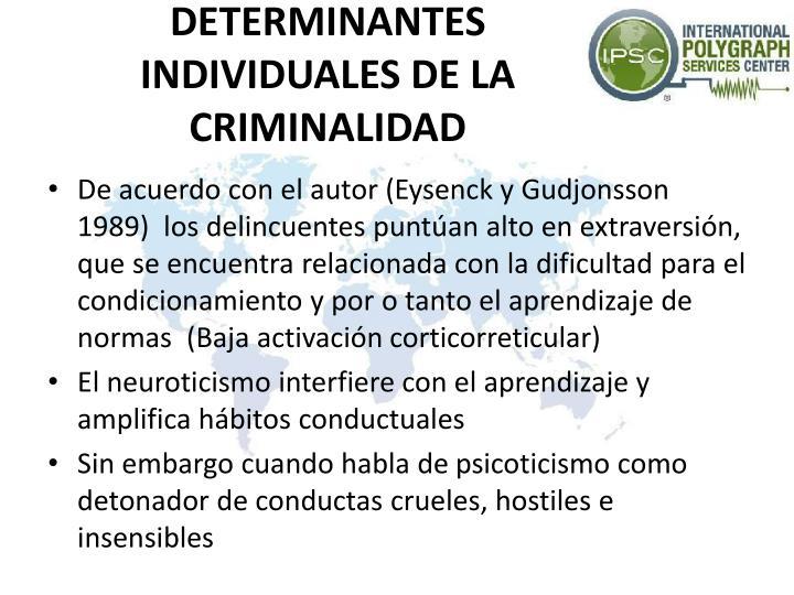 DETERMINANTES INDIVIDUALES DE LA CRIMINALIDAD