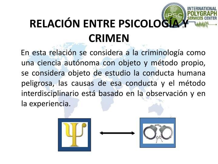 RELACIÓN ENTRE PSICOLOGÍA Y CRIMEN