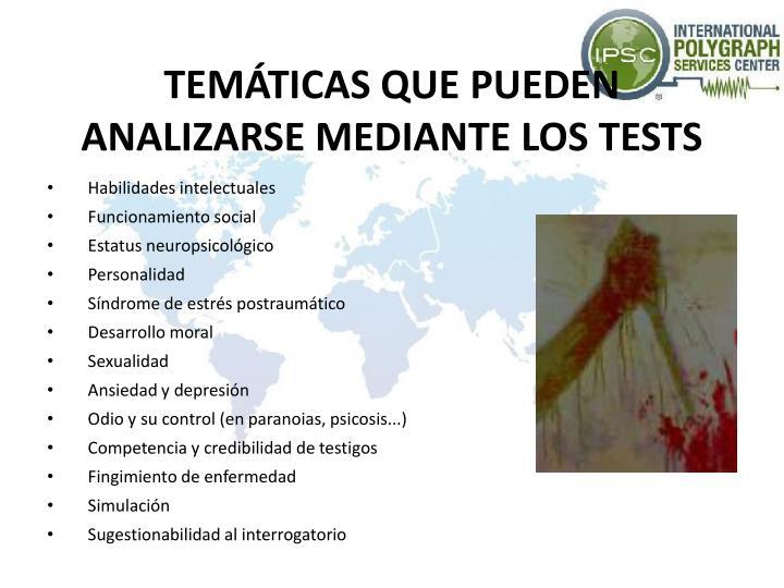 TEMÁTICAS QUE PUEDEN ANALIZARSE MEDIANTE LOS TESTS