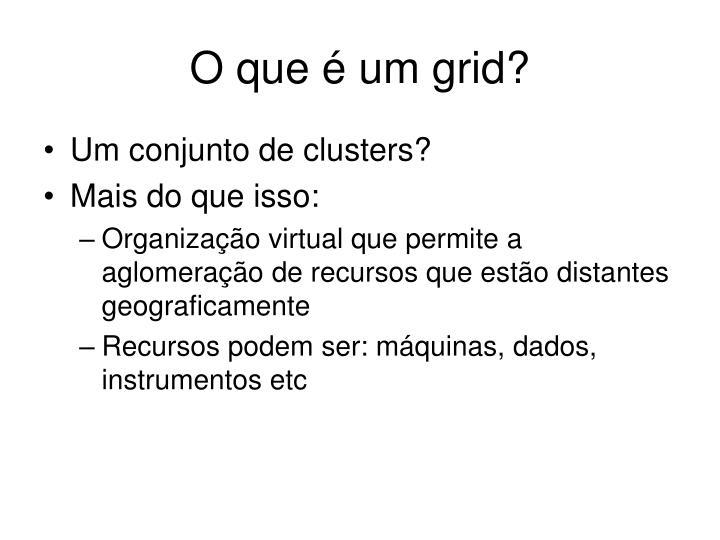 O que é um grid?