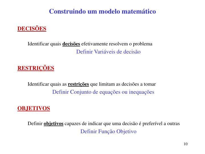 Construindo um modelo matemático