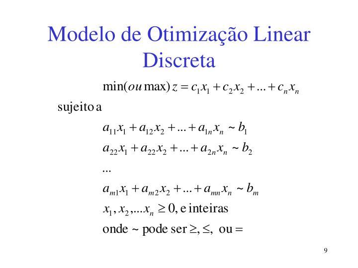 Modelo de Otimização Linear Discreta