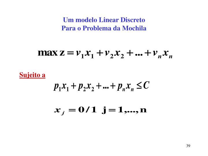 Um modelo Linear Discreto