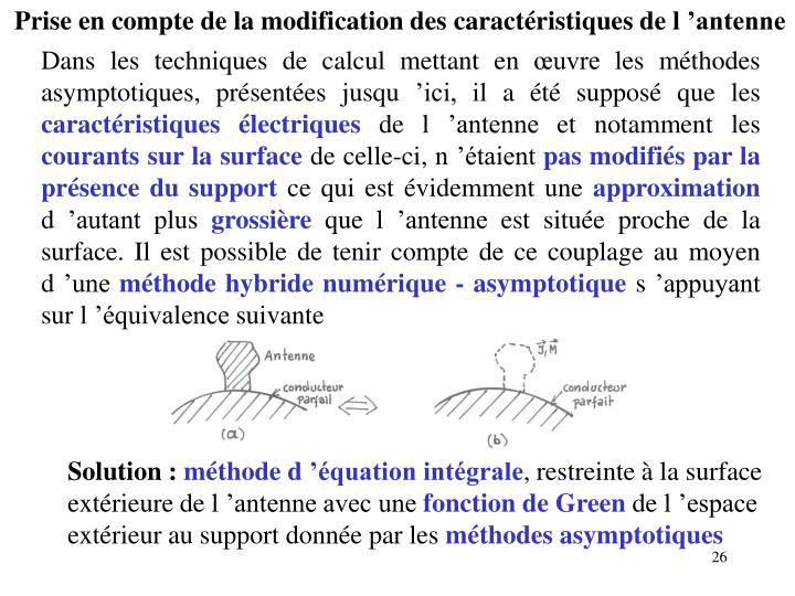 Prise en compte de la modification des caractéristiques de l'antenne