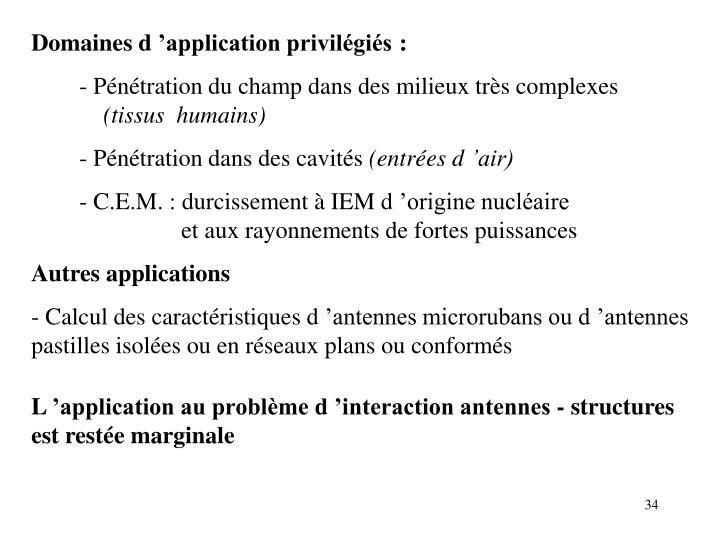 Domaines d'application privilégiés