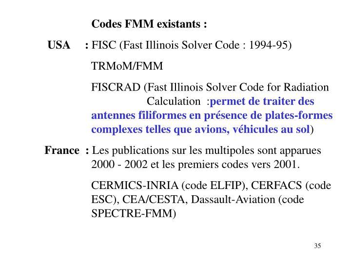 Codes FMM existants :
