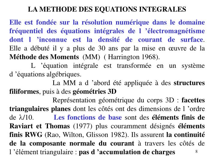 LA METHODE DES EQUATIONS INTEGRALES