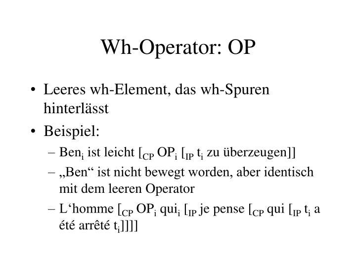Wh-Operator: OP