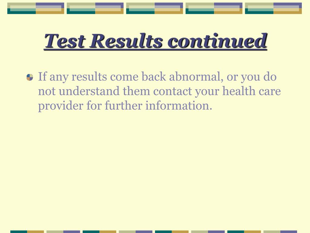 Test Results continued