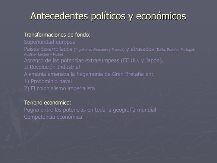 Antecedentes políticos y económicos