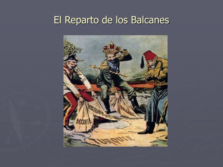 El Reparto de los Balcanes
