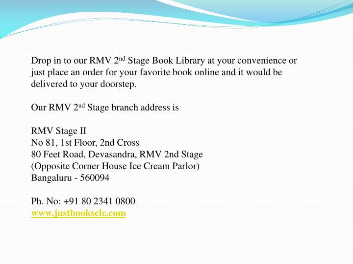 Drop in to our RMV 2