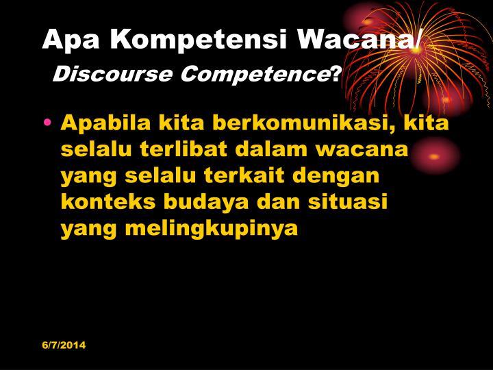 Apa Kompetensi Wacana/