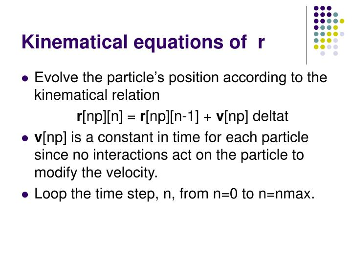 Kinematical equations of  r