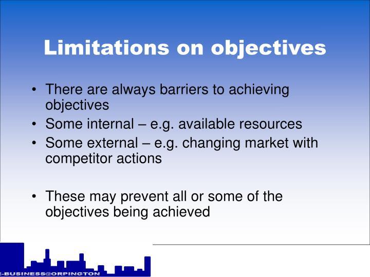 Limitations on objectives