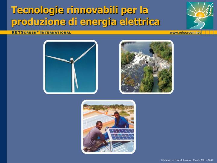 Tecnologie rinnovabili per la produzione di energia elettrica