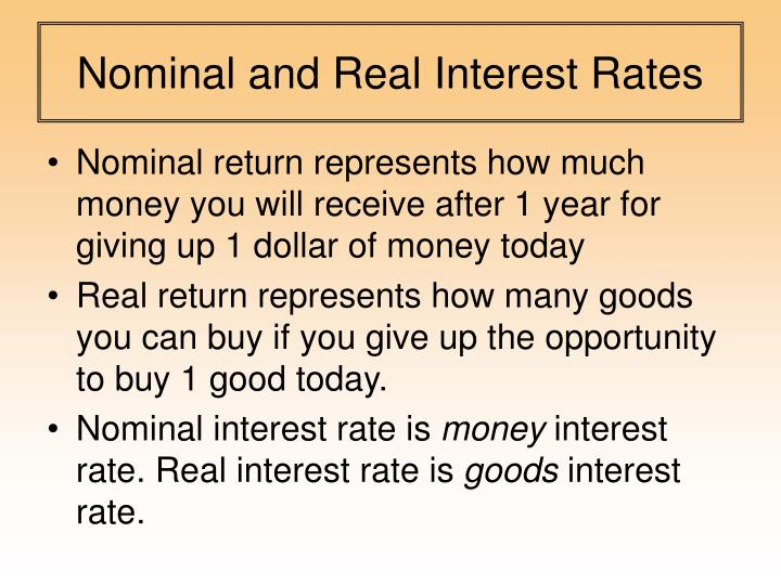 Nominal and Real Interest Rates