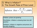 q what is inflation a the growth rate of price level