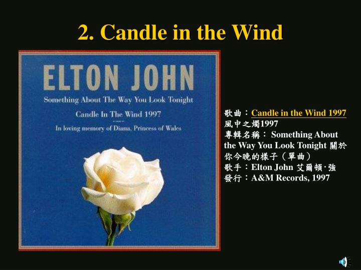 2. Candle in the Wind