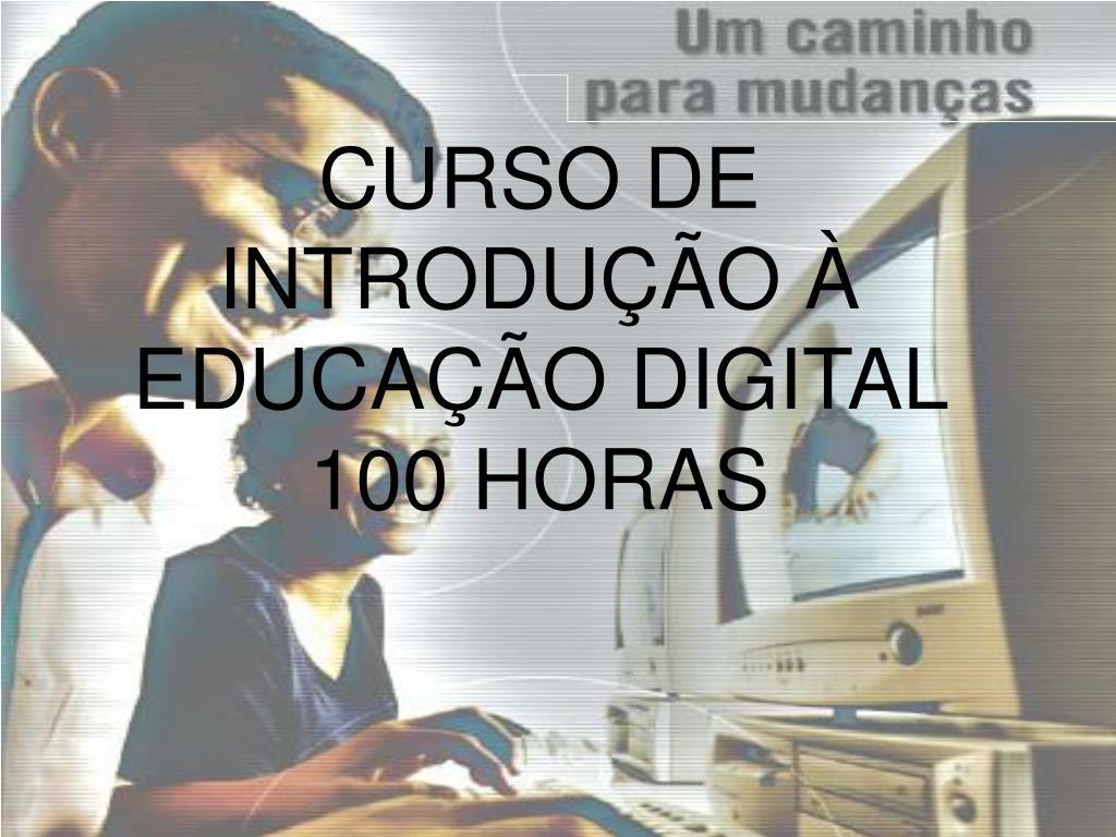 CURSO DE INTRODUÇÃO À EDUCAÇÃO DIGITAL
