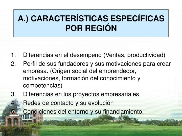 A.) CARACTERÍSTICAS ESPECÍFICAS POR REGIÓN