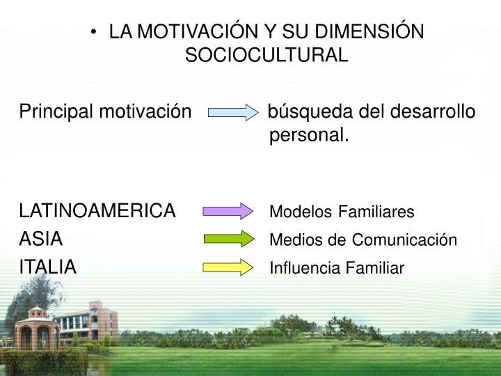 LA MOTIVACIÓN Y SU DIMENSIÓN SOCIOCULTURAL