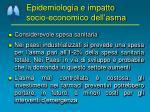 epidemiologia e impatto socio economico dell asma