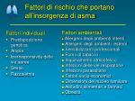 fattori di rischio che portano all insorgenza di asma
