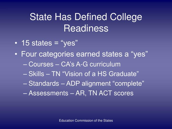 State Has Defined College Readiness